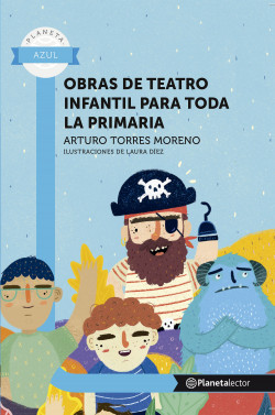 Obras de teatro infantil para toda la primaria
